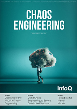 The InfoQ eMag: Chaos Engineering
