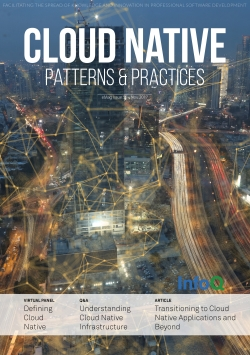 The InfoQ eMag: Cloud Native Patterns & Practices