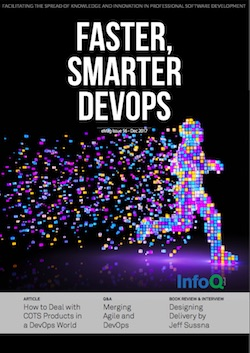 The InfoQ eMag: Faster, Smarter DevOps