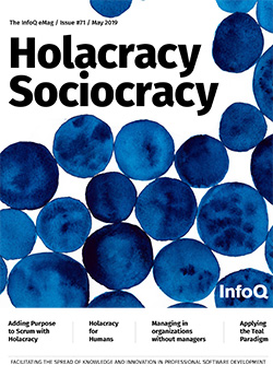 The InfoQ eMag: Holacracy Sociocracy