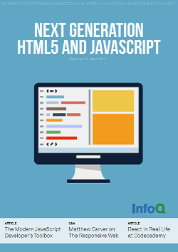 InfoQ eMag: Next Generation HTML5 and JavaScript