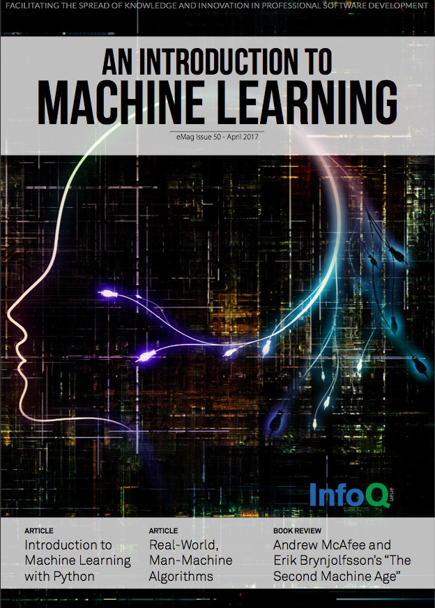 The InfoQ eMag: Introduction to Machine Learning