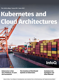 The InfoQ eMag: Kubernetes and Cloud Architectures