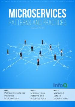 The InfoQ eMag: Microservices - Patterns and Practices
