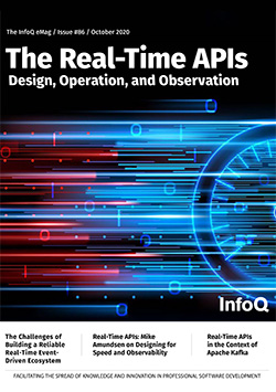 The InfoQ eMag: Real-Time APIs: Design, Operation, and Observation