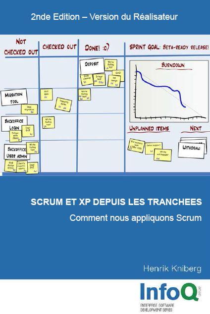 Scrum et XP depuis les Tranchées - Seconde Edition