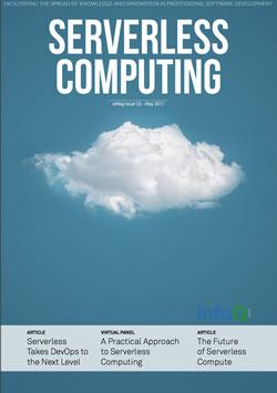 The InfoQ eMag: Serverless Computing
