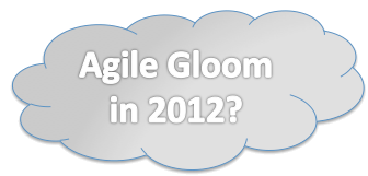 Agile Gloom 2012