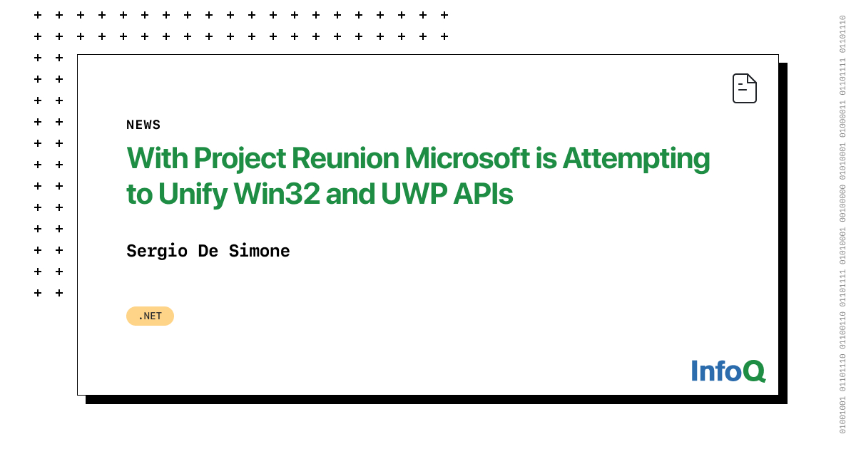 Microsoft is Attempting to Unify Win32 and UWP APIs