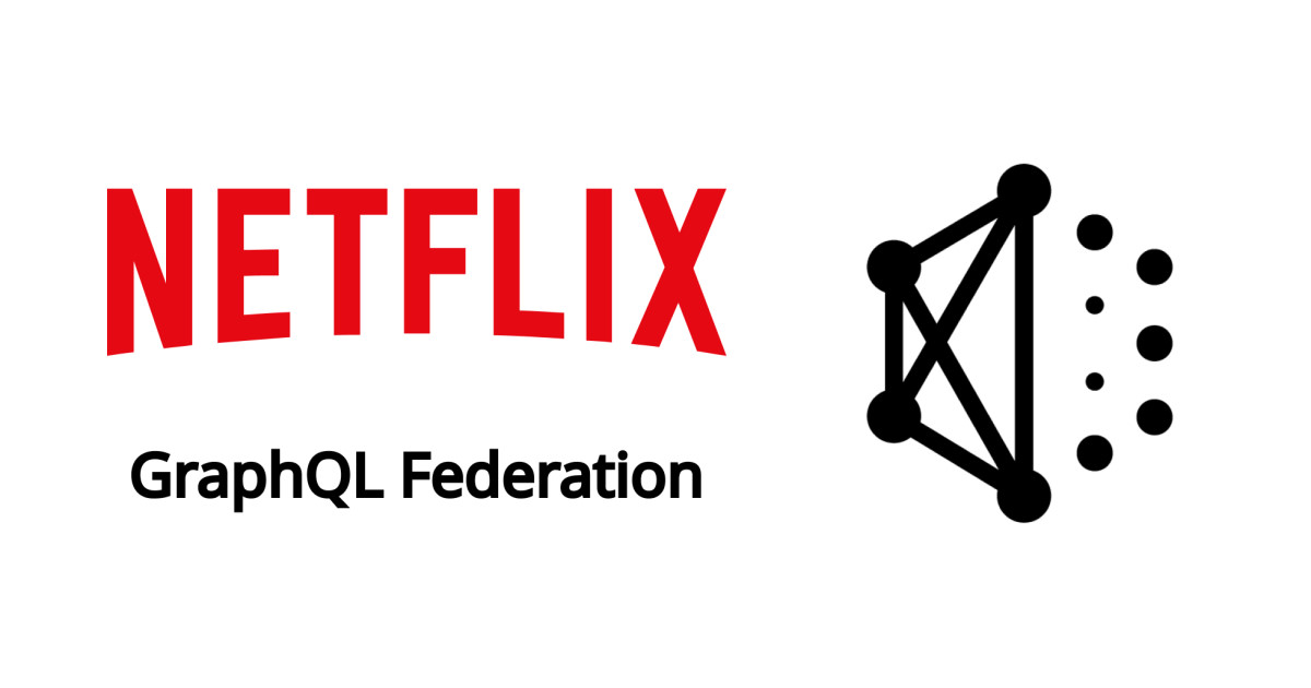 Netflix Implements GraphQL Federation at Scale