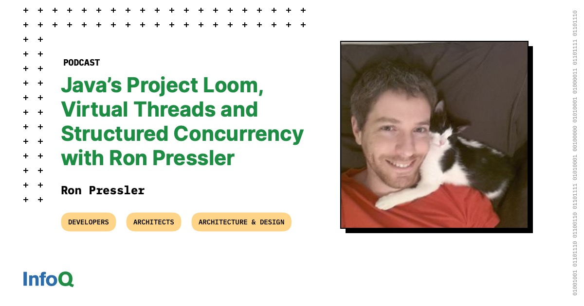 Java's Project Loom, Virtual Threads and Structured Concurrency with Ron Pressler