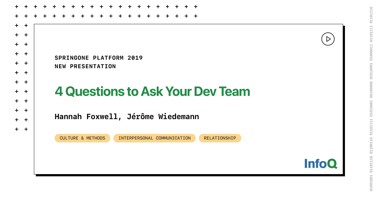 Four Questions to Ask Your Dev Team