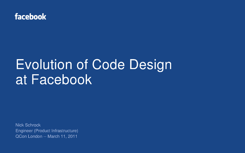 Evolution of Code Design at Facebook