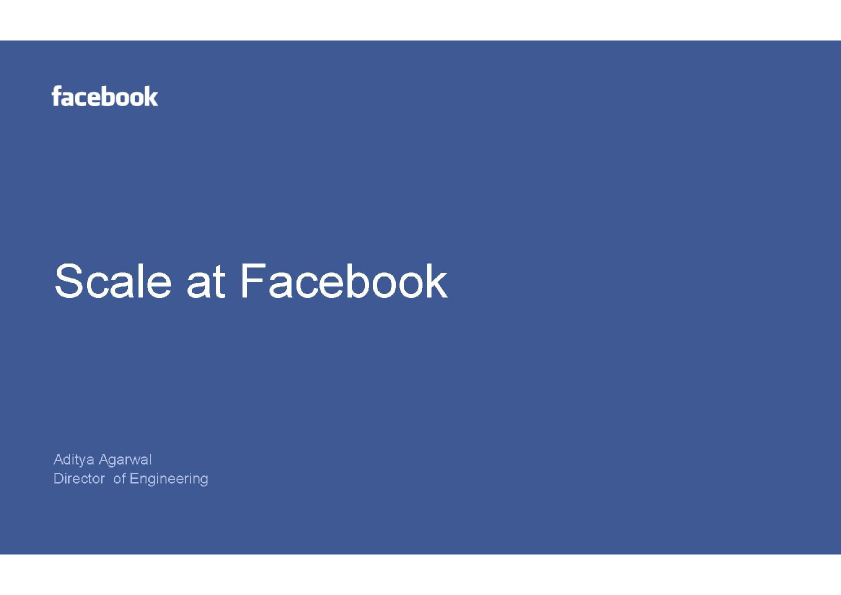 Scale at Facebook