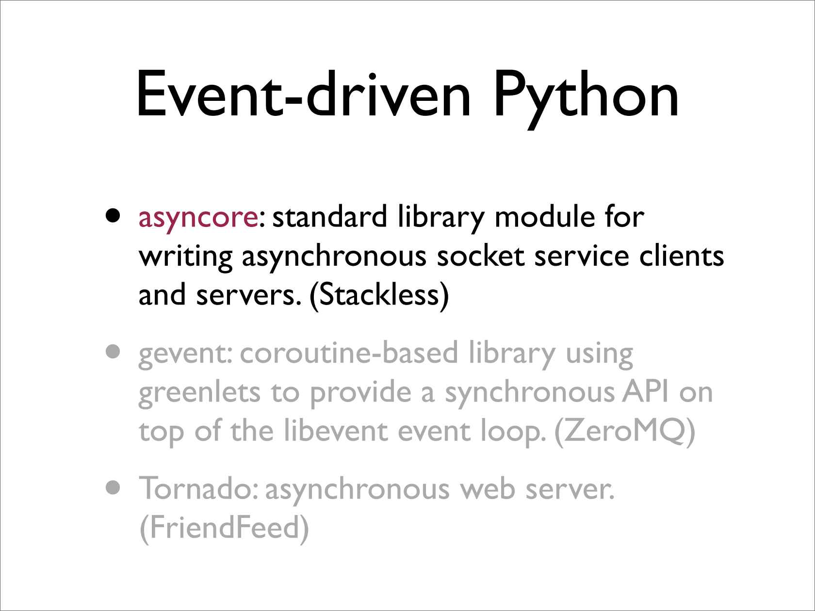 Architecting an Event-driven Networking Engine: Twisted Python