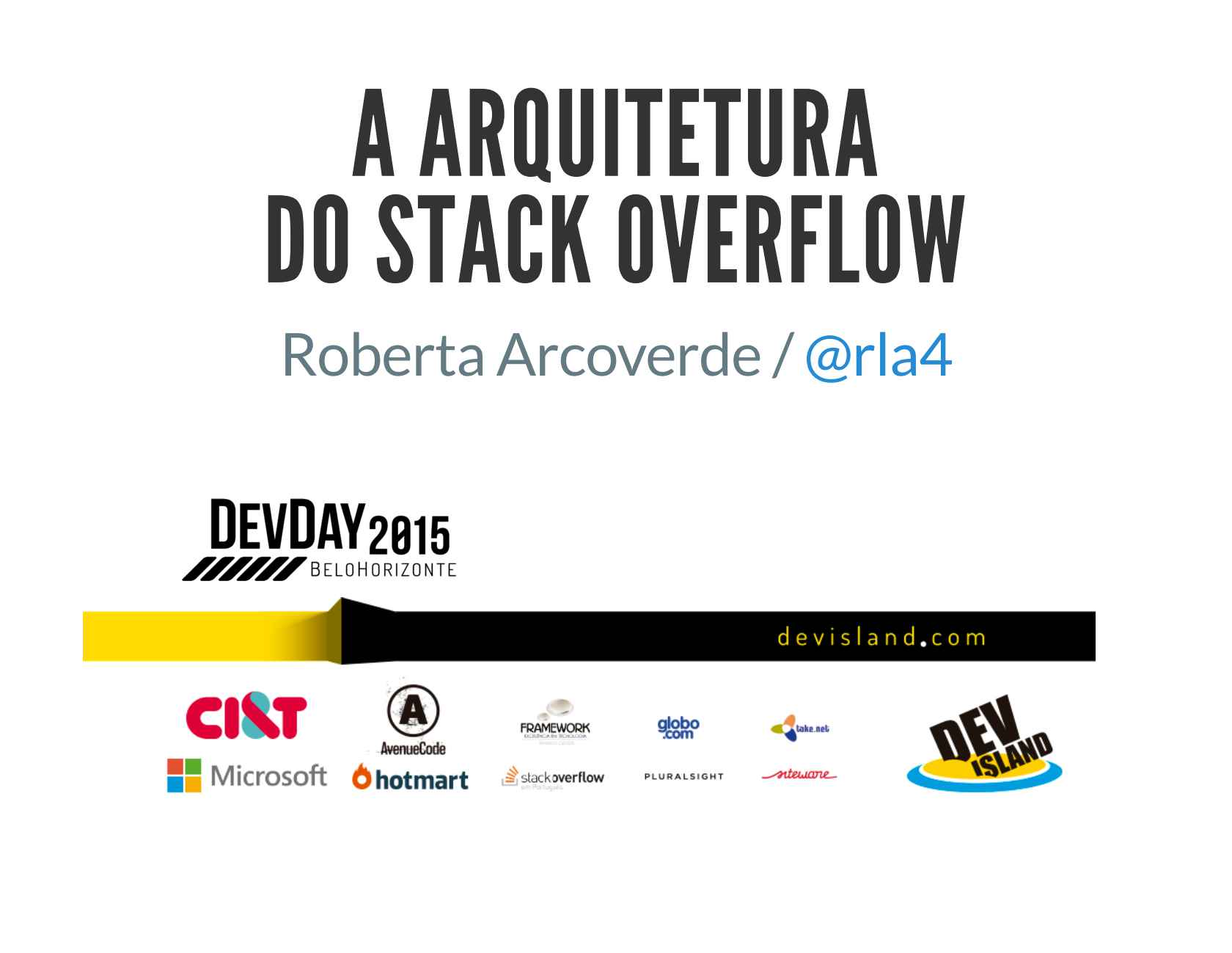 A Arquitetura (Peculiar) do Stack Overflow