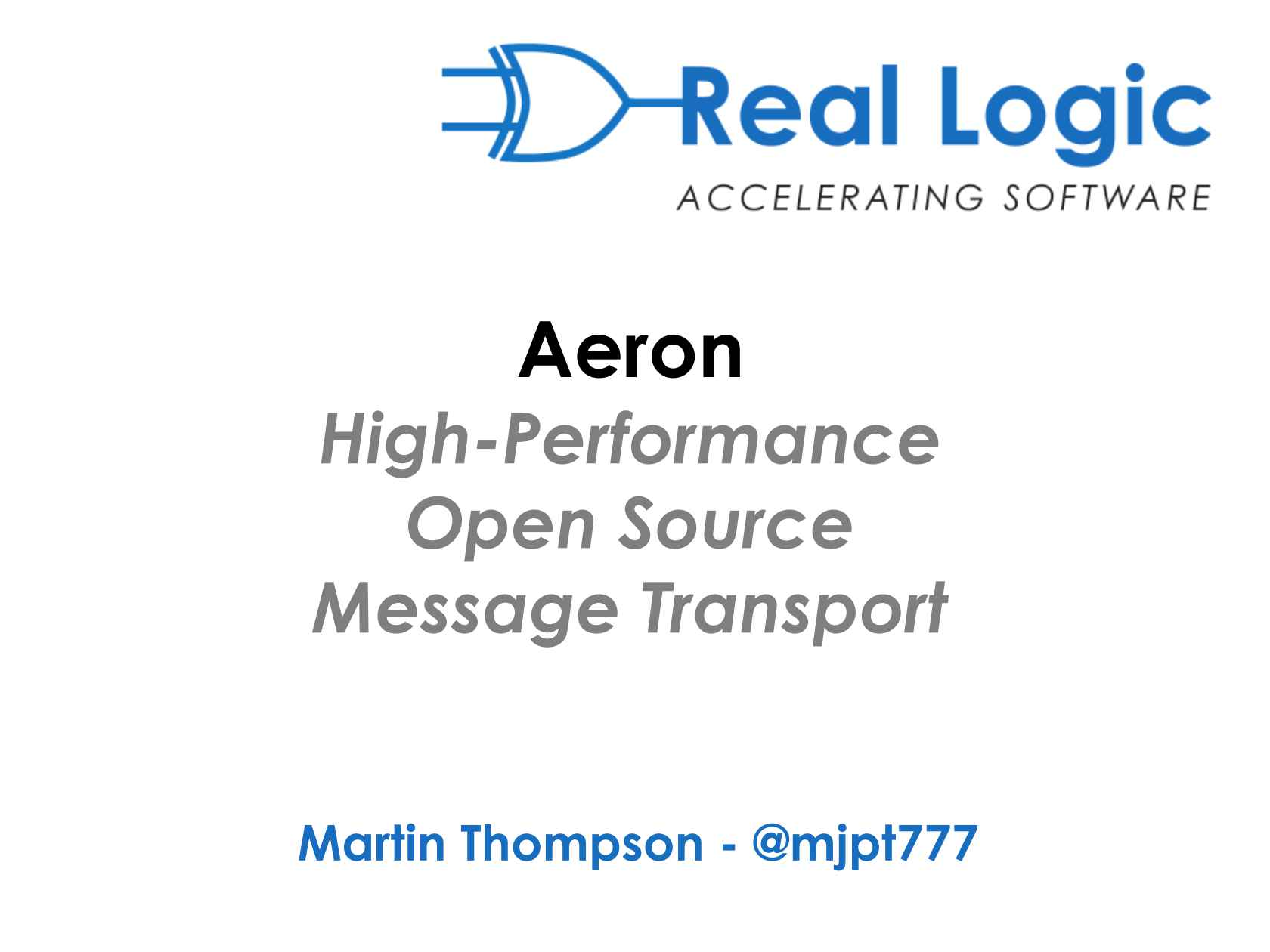 Aeron: The Next Generation in High-performance Messaging