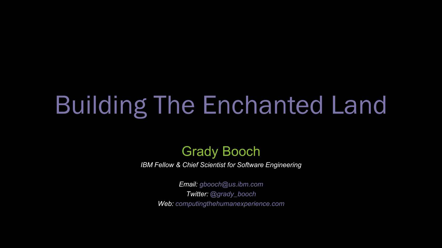 Building the Enchanted Land