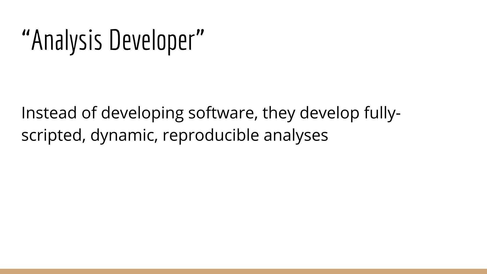 The Joy of Analysis Development