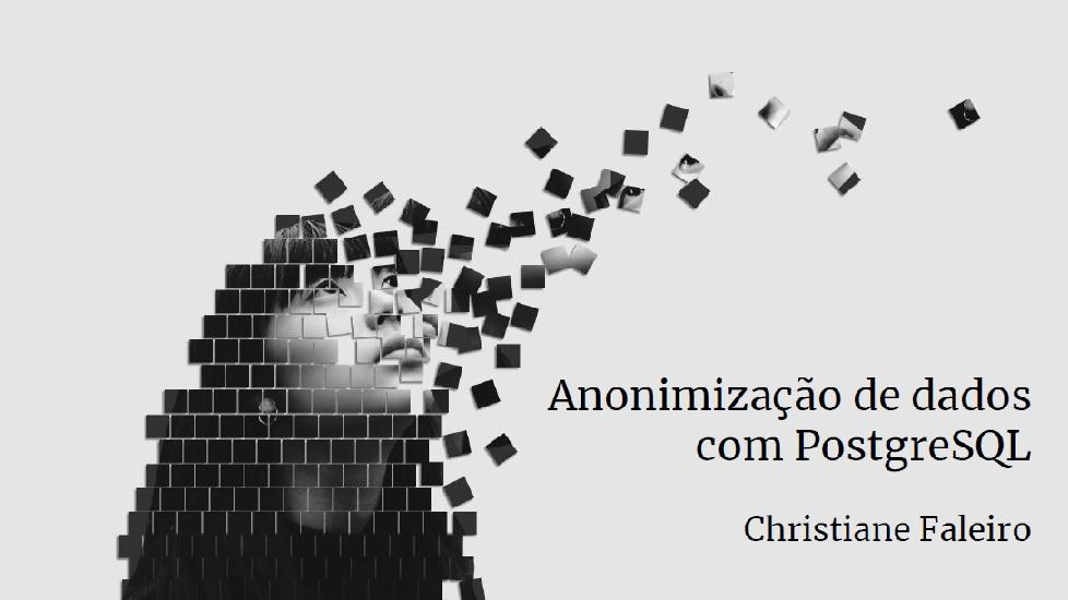 [LGPD] Anonimizar dados no PostgreSQL