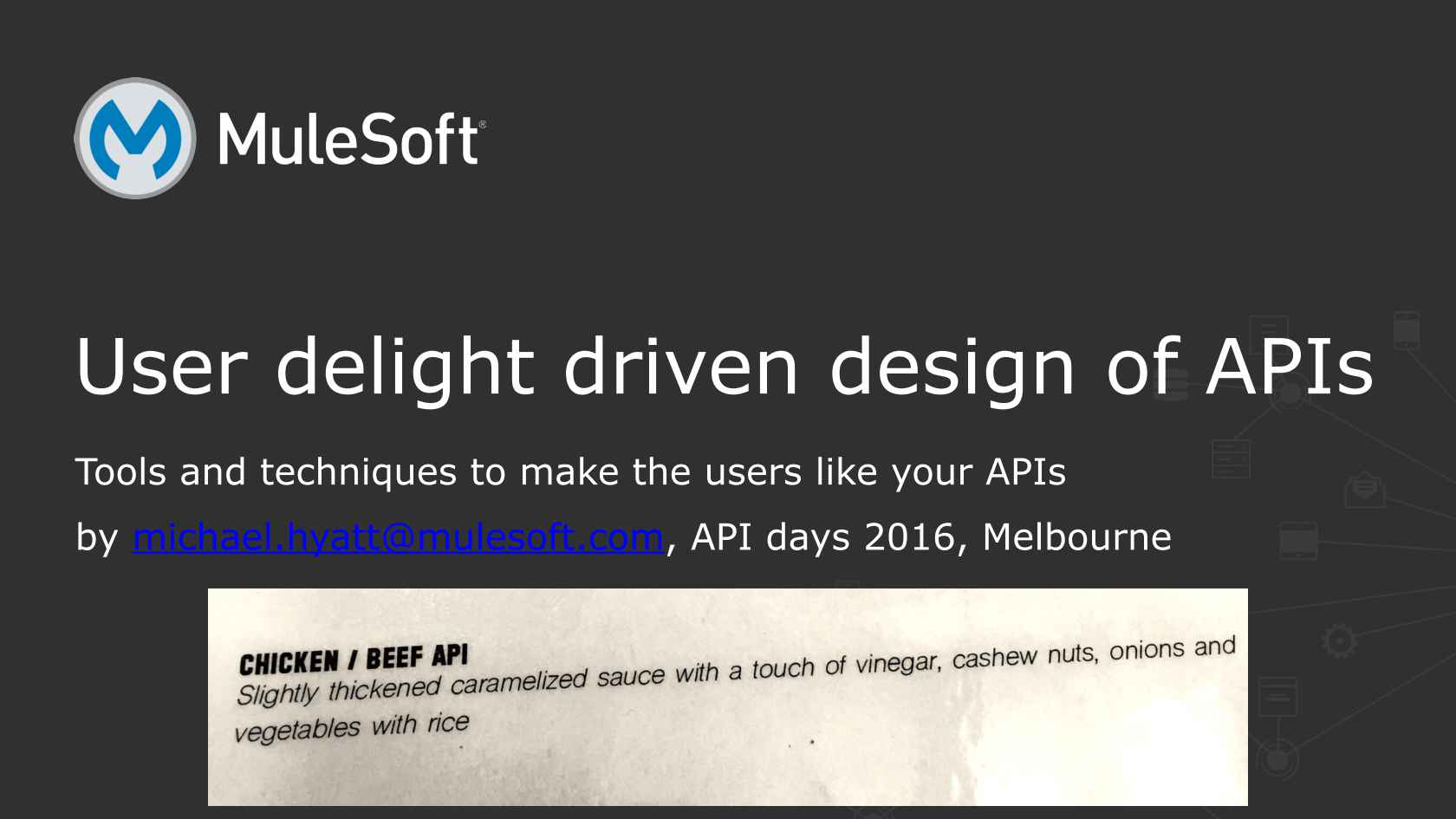User Delight Driven Design of APIs