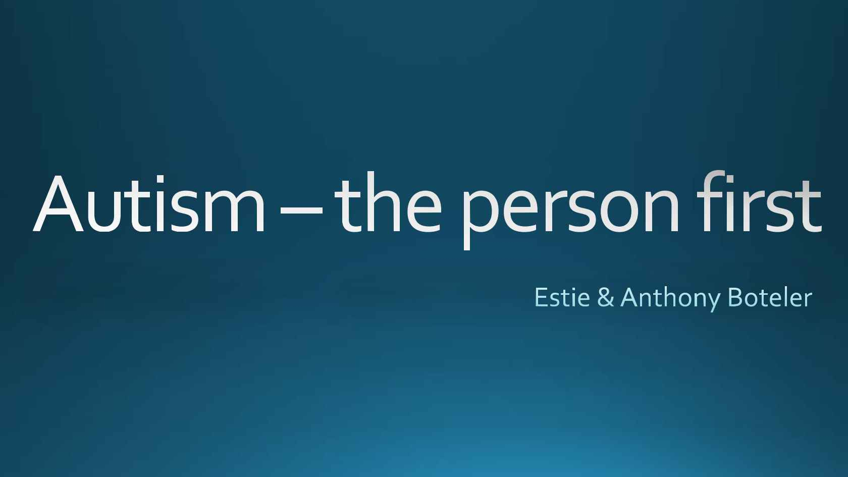 Including Autism – The Person First