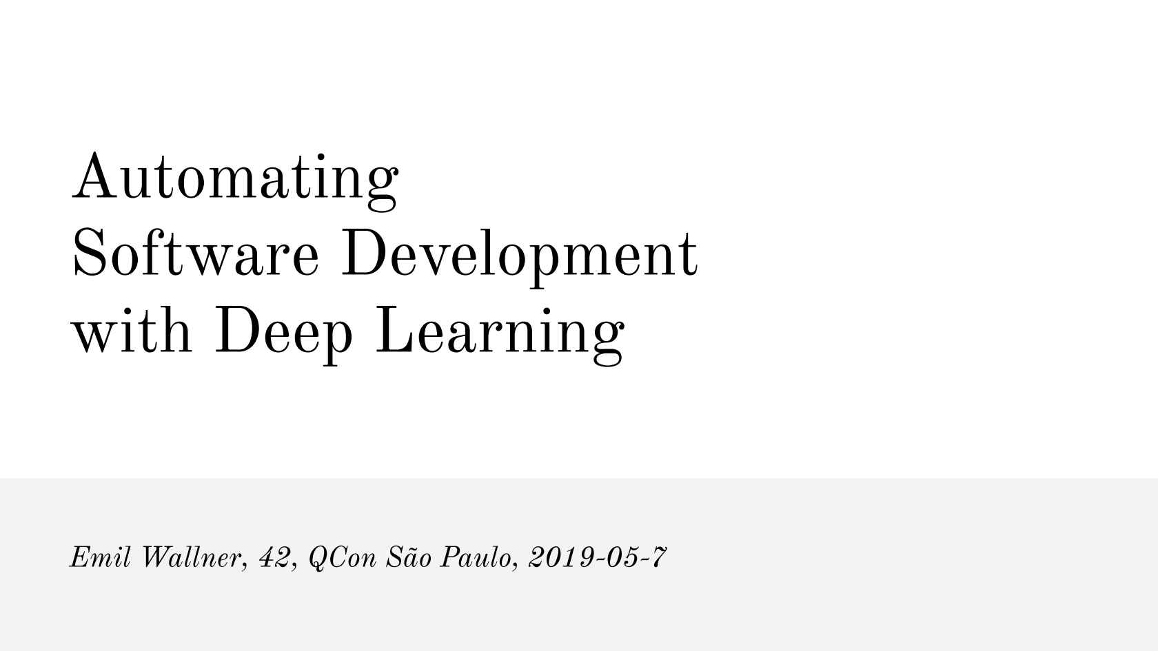 Automating Software Development with Deep Learning