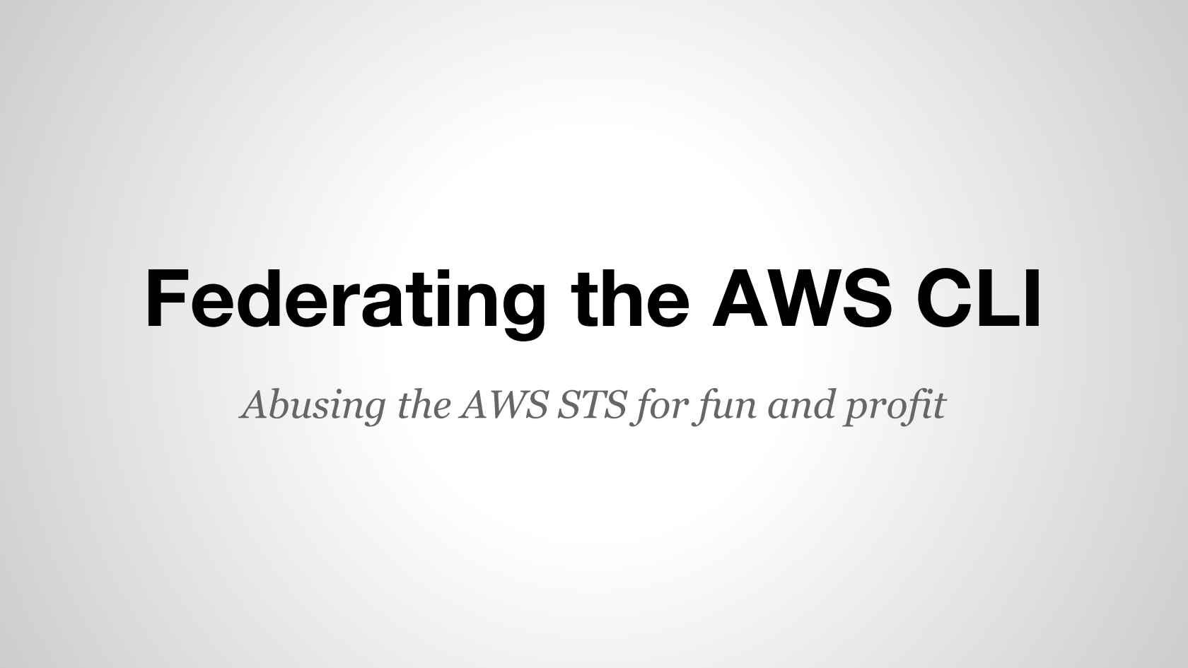 Federating the AWS CLI with an Identity Provider