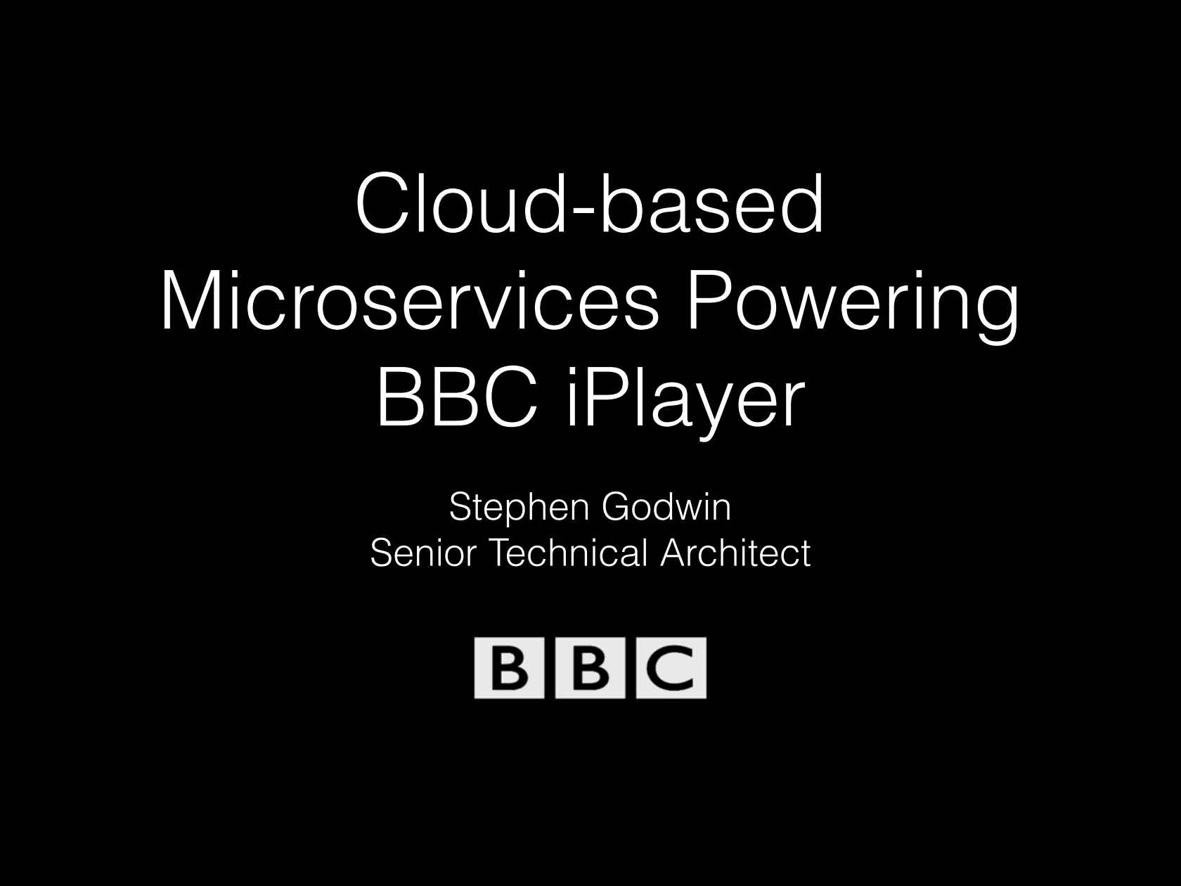 Cloud-based Microservices powering BBC iPlayer