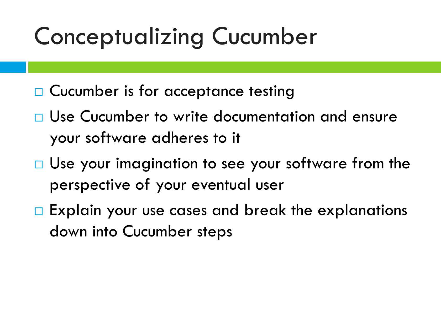Oh Behave! Behavior-Driven Development with Cucumber