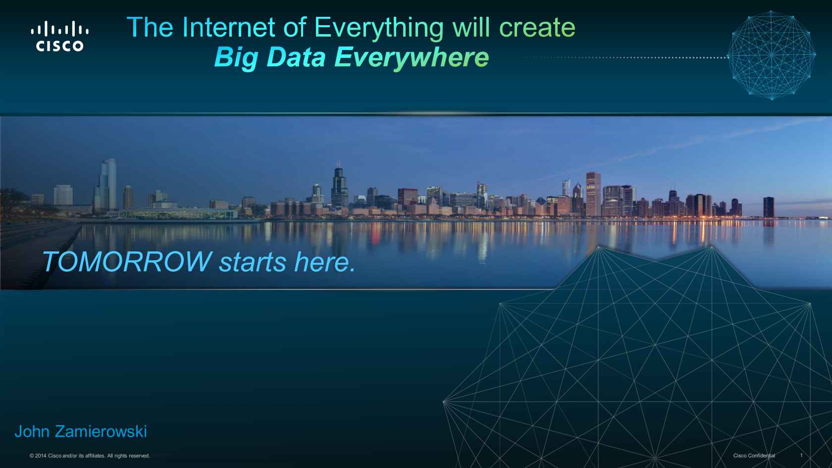 The Business Value Of Big Data Driven By The Internet Of Everything