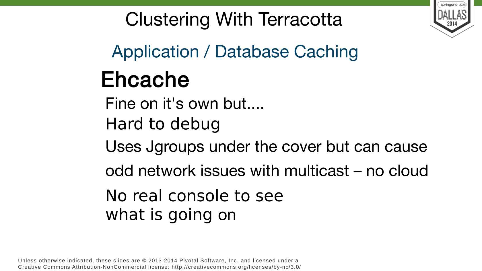 Web Clustering, Integration with Terracotta, BigMemory, Quartz & Grails