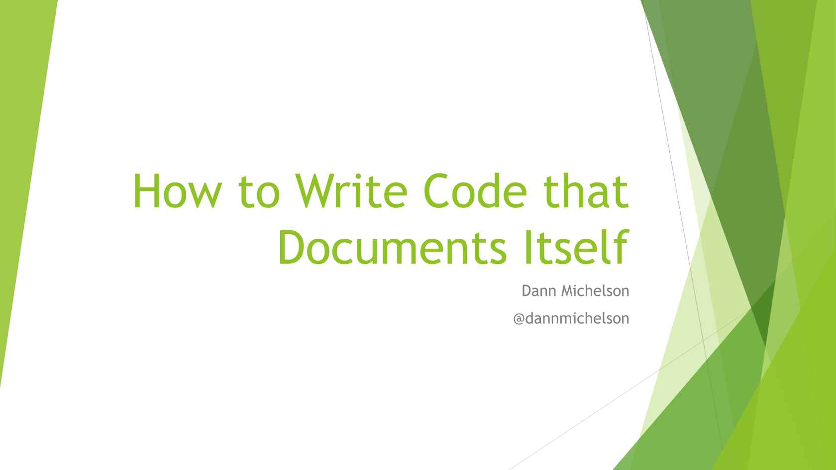 How to Write Code That Documents Itself