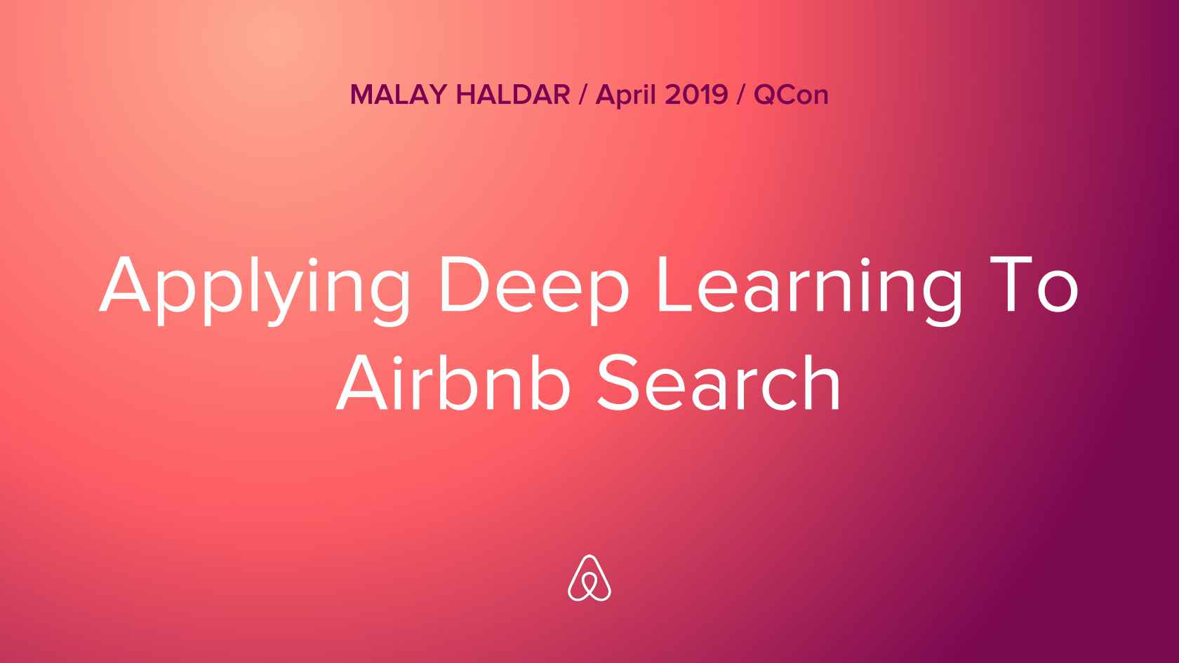 Applying Deep Learning to Airbnb Search