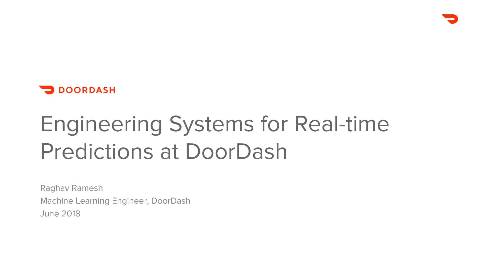 Engineering Systems for Real-Time Predictions @DoorDash