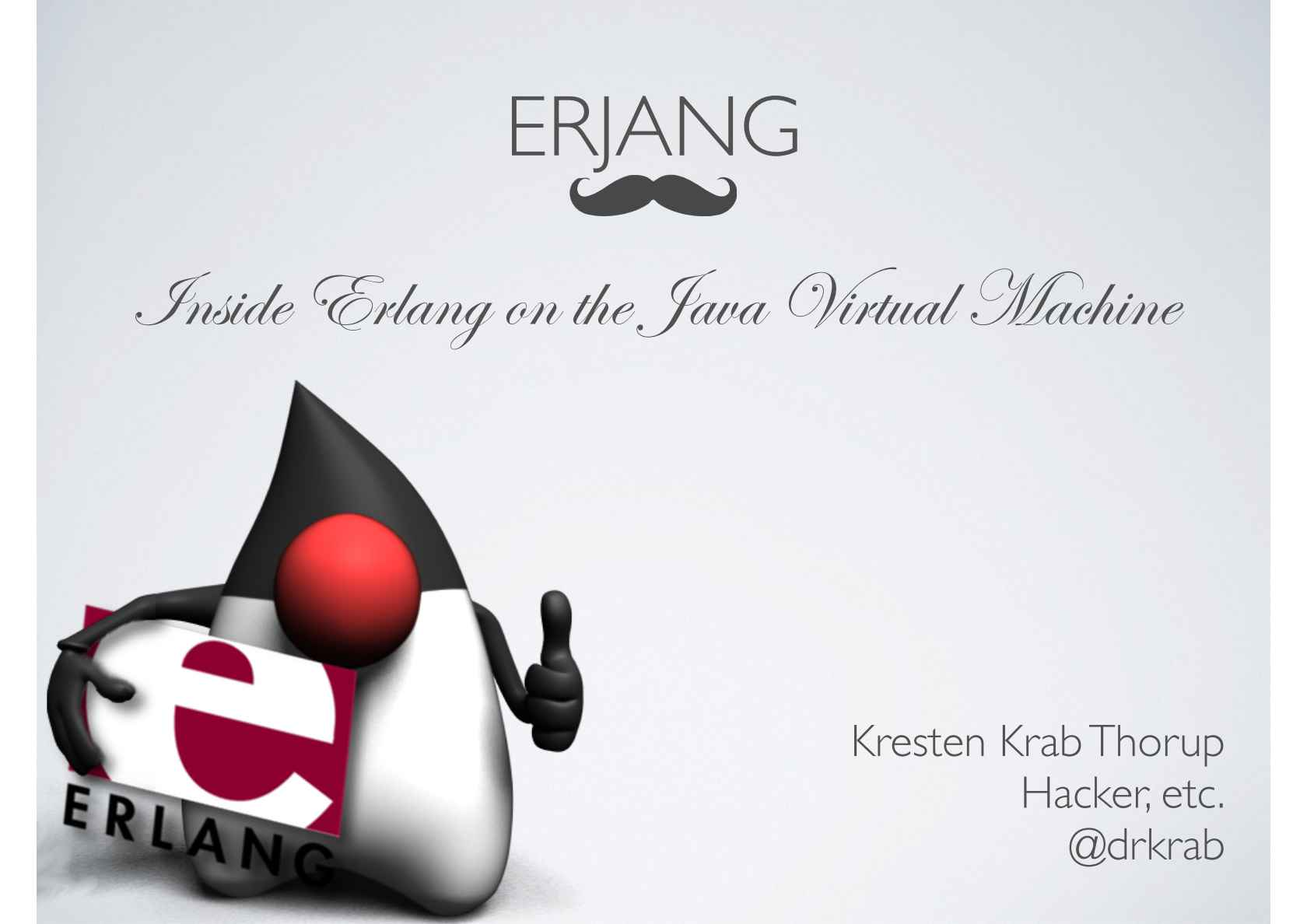 Erjang - With the JVM Under the Hood