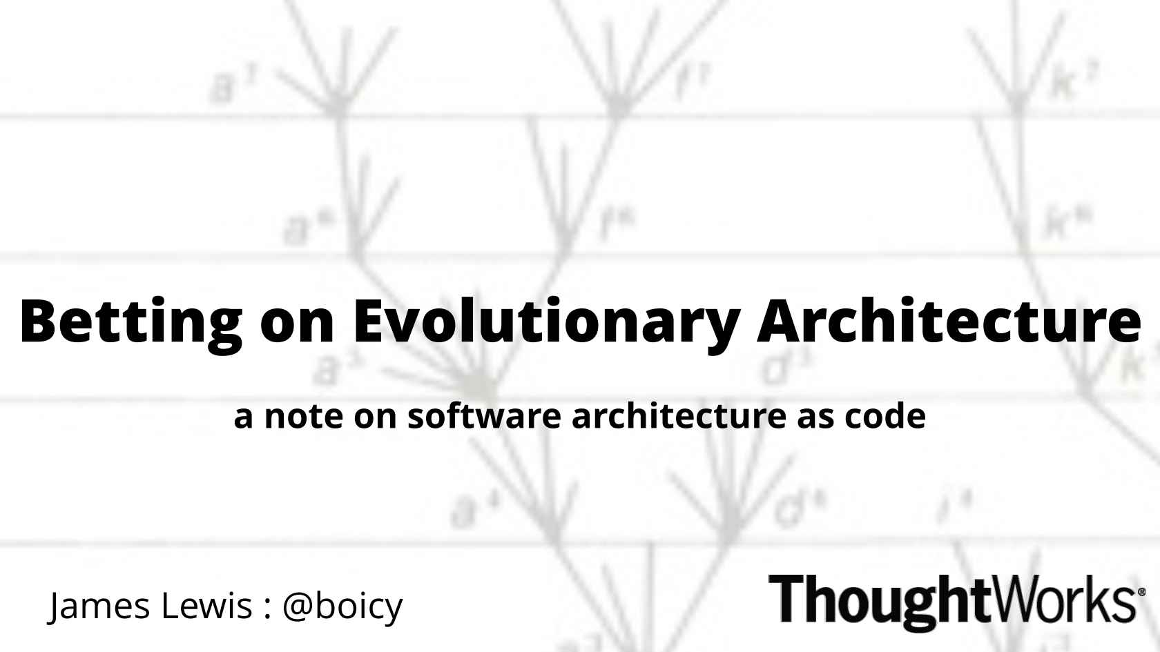Betting on Evolutionary Architecture: A Note on Software