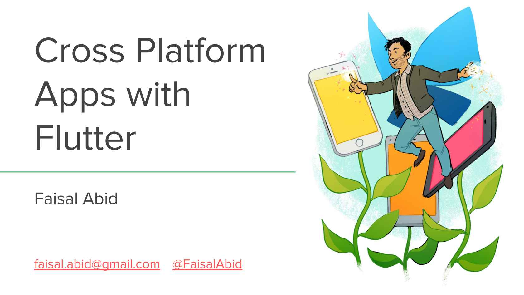 Build Cross Platform Apps with Flutter