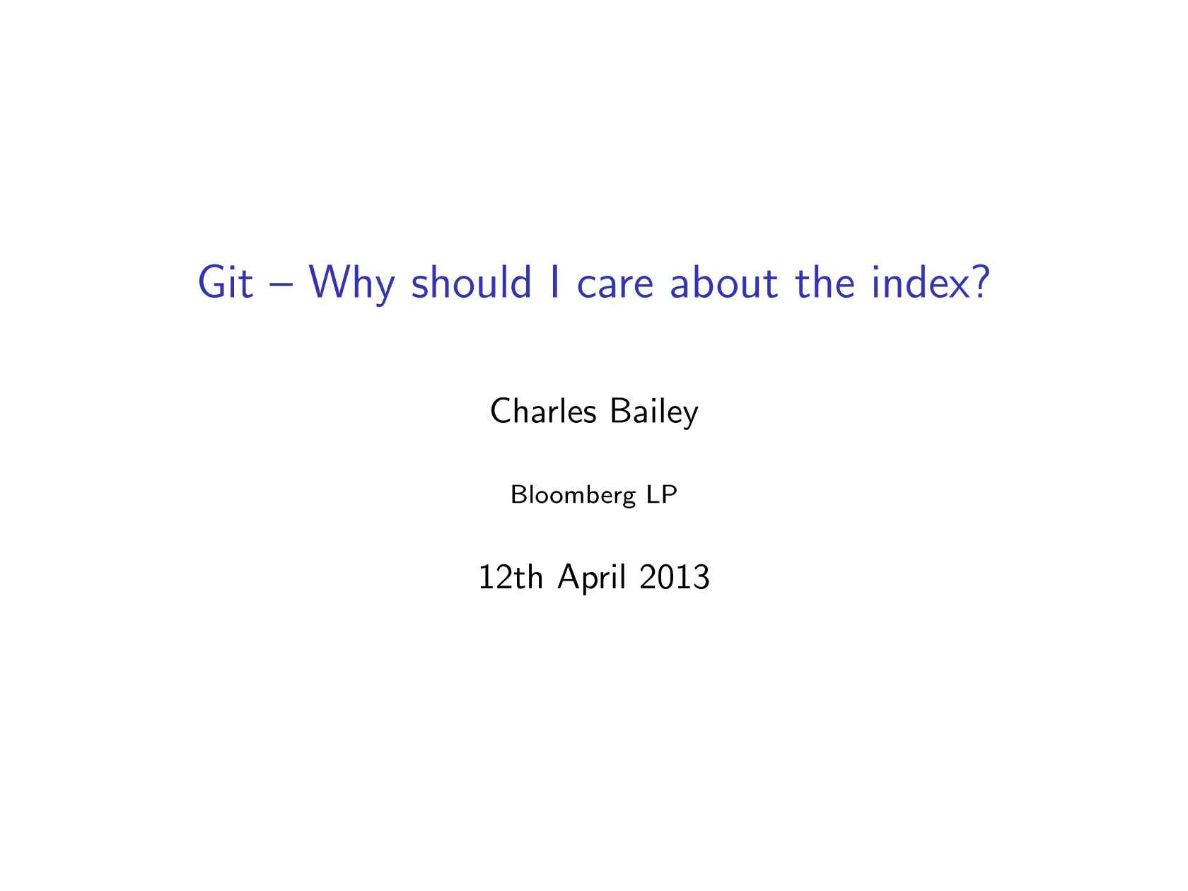 Git–Why Should I Care about the Index?