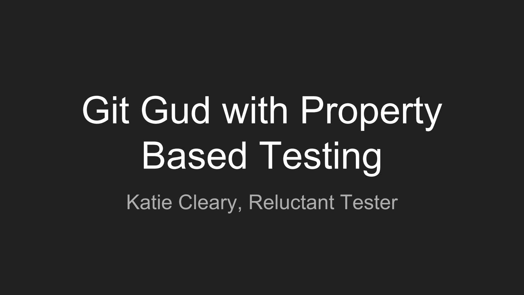 Git Gud with Property-Based Testing