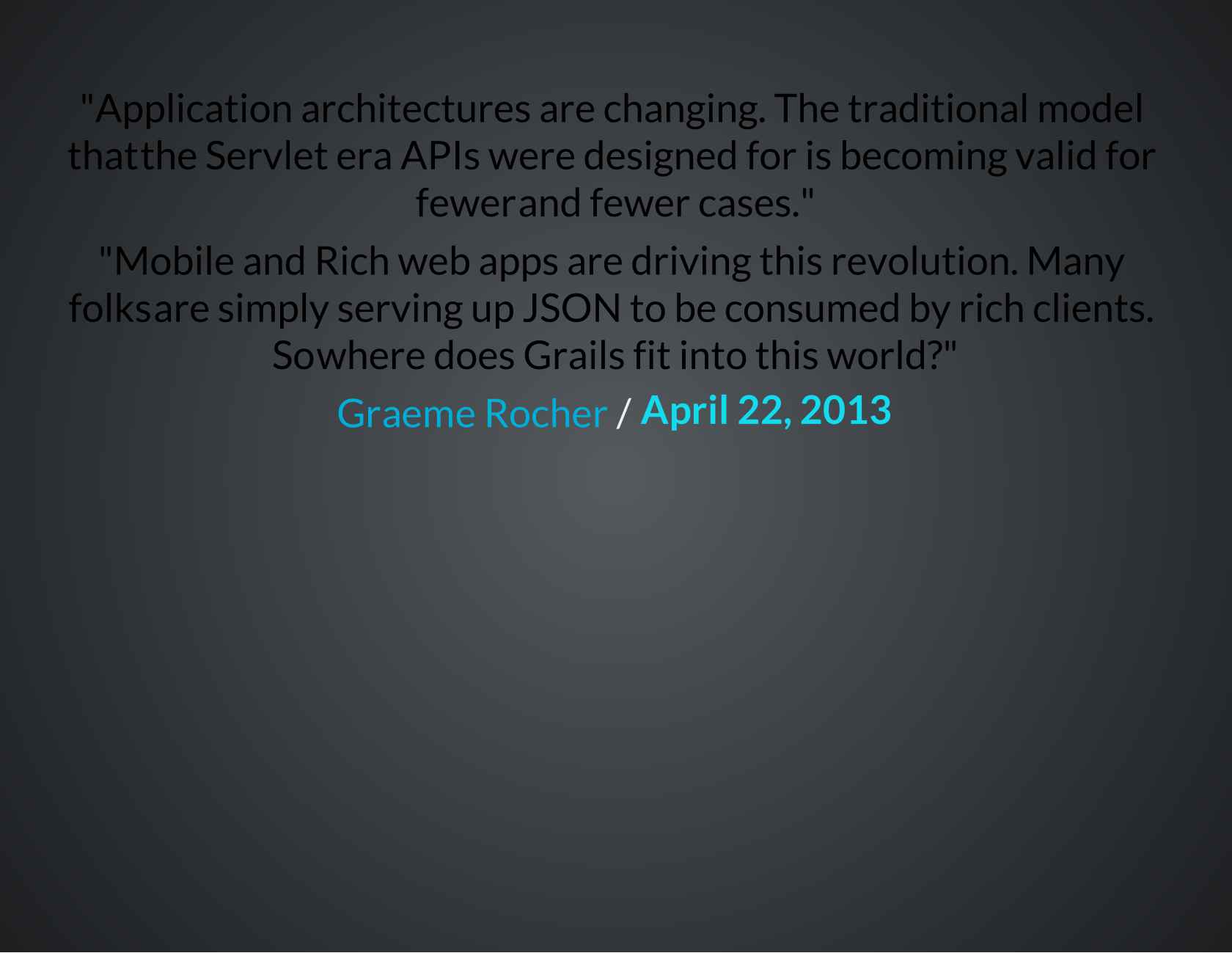 Building Grails-powered Responsive JavaScript Applications