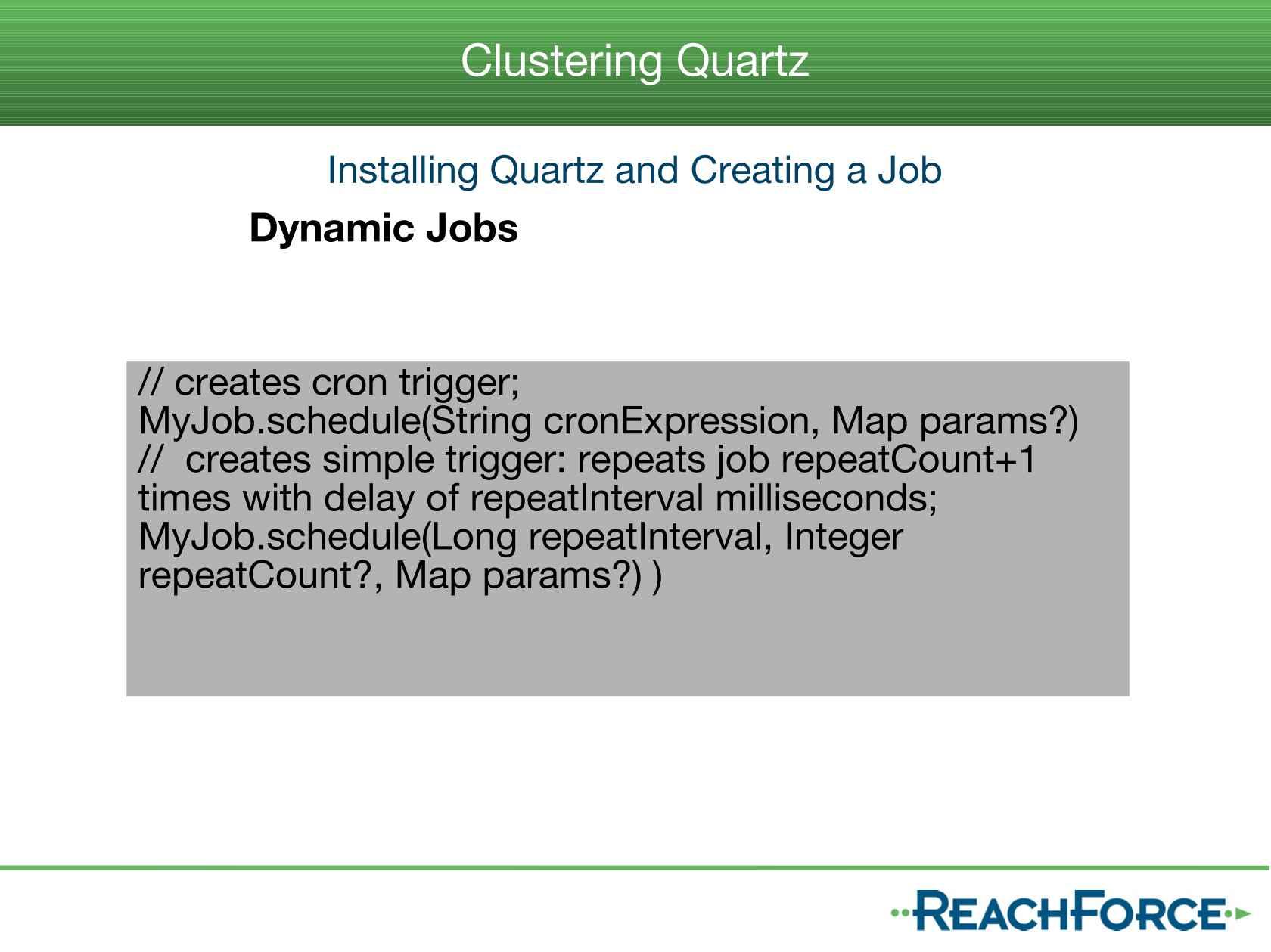 Web Clustering, Integration with Terracotta, Quartz & Grails 2