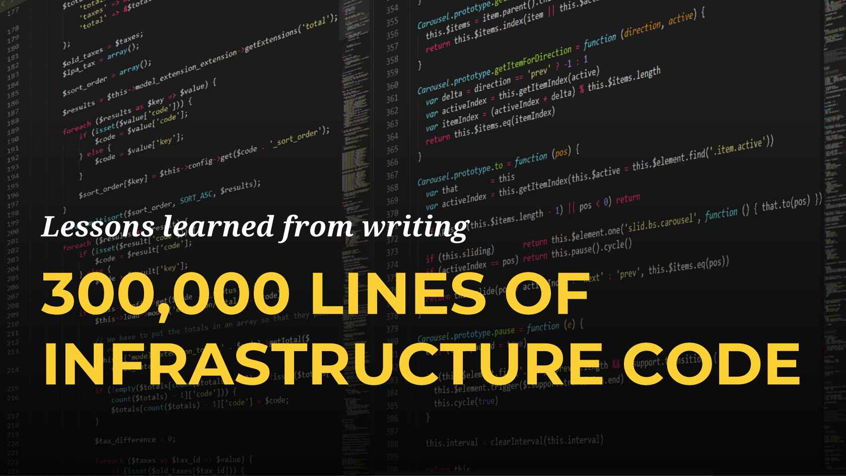 Lessons from 300k+ Lines of Infrastructure Code