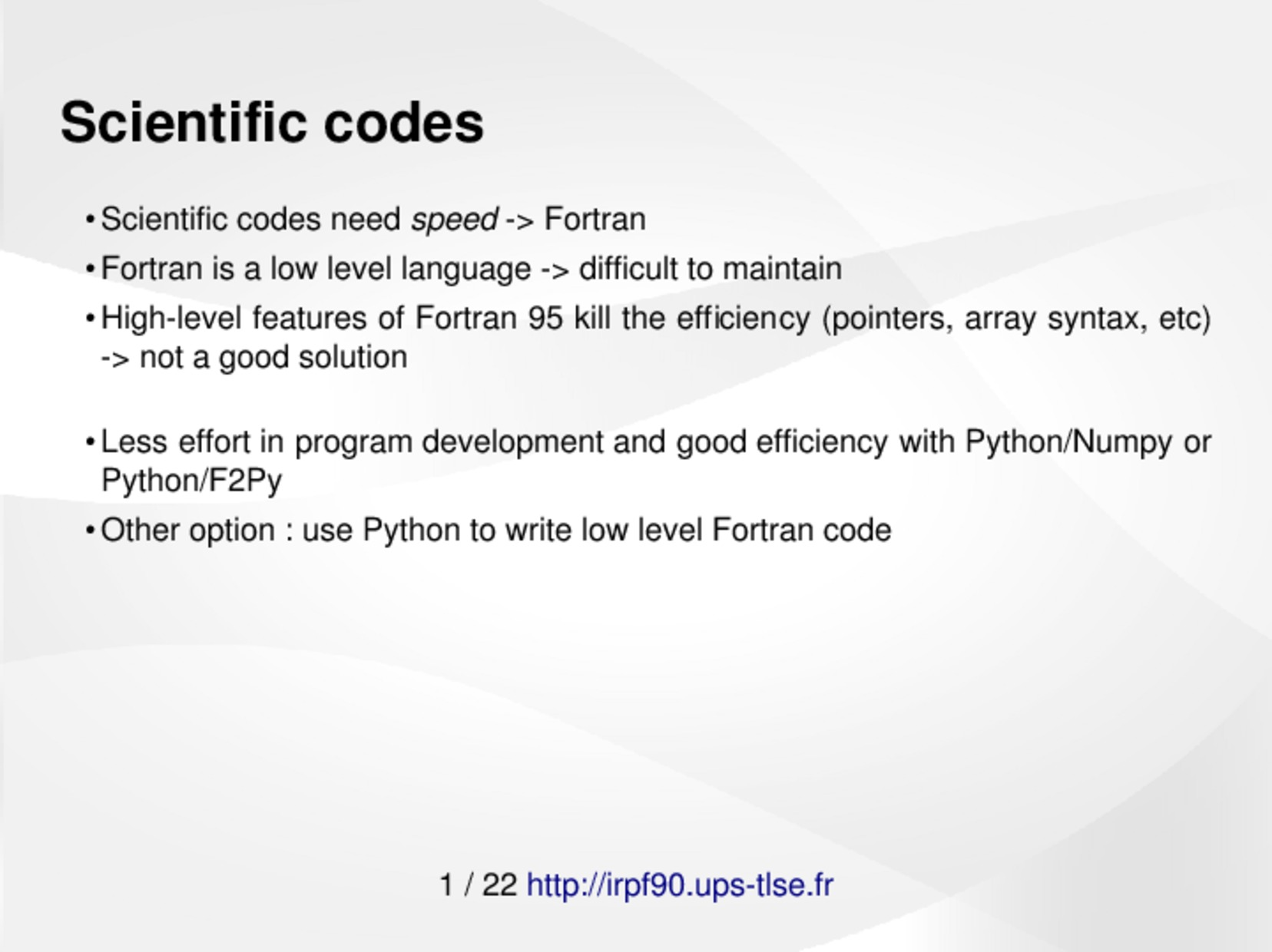 IRPF90 : a Fortran code generator for HPC