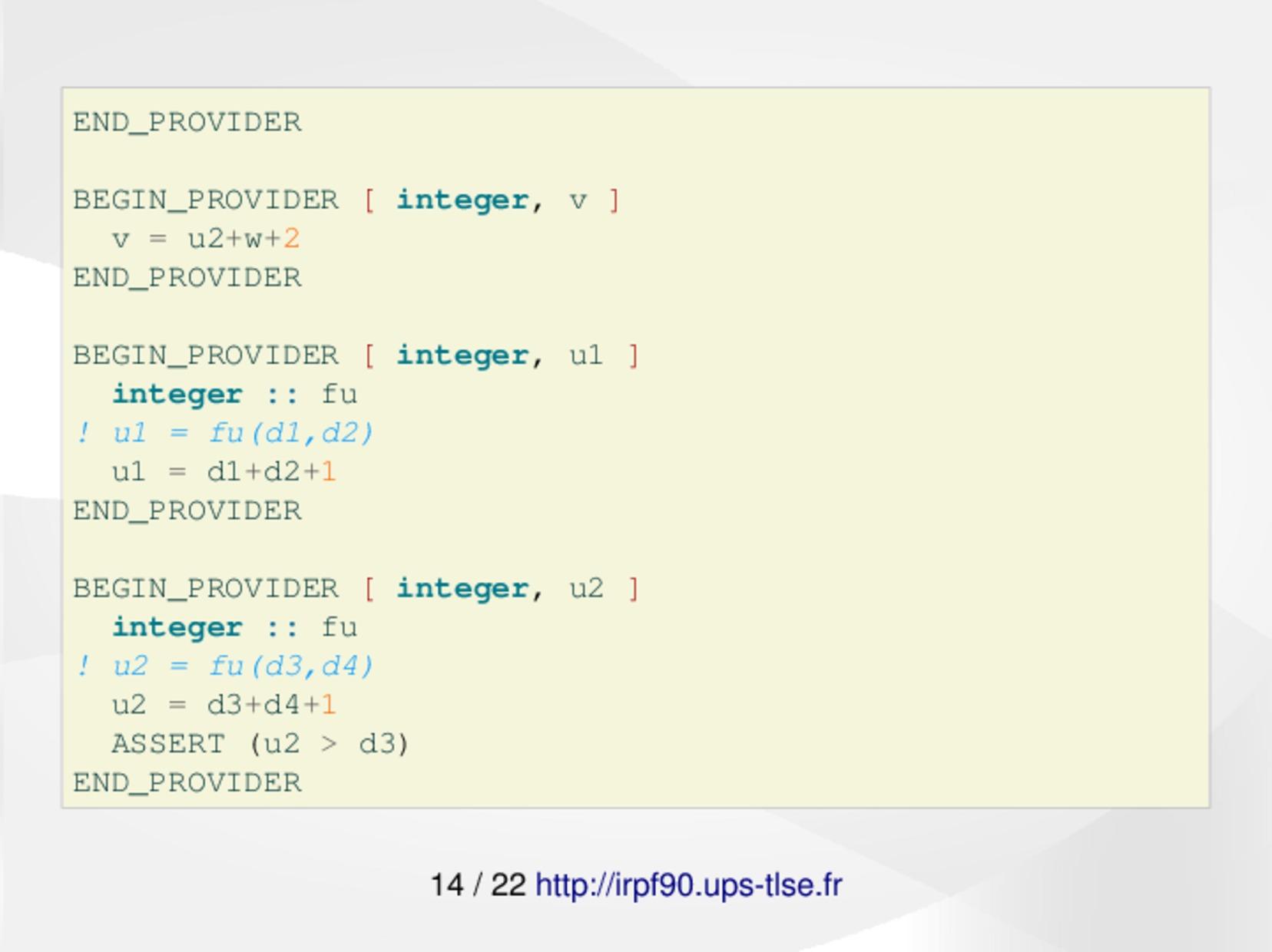 IRPF90 : a Fortran code generator for HPC