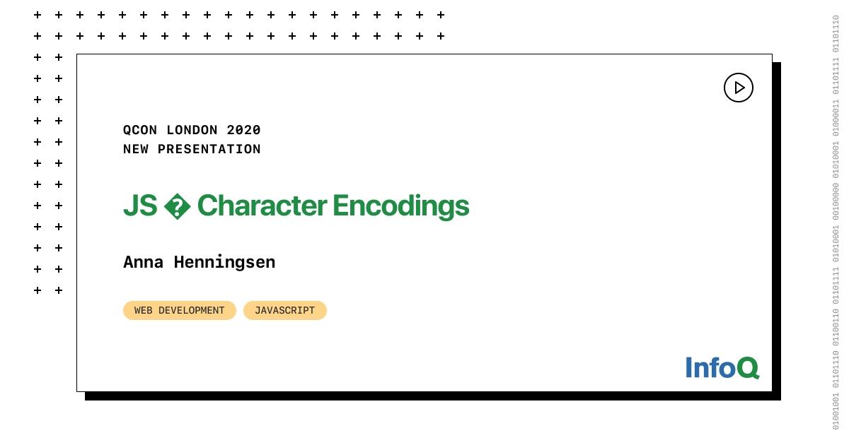 Presentation: JS � Character Encodings - RapidAPI