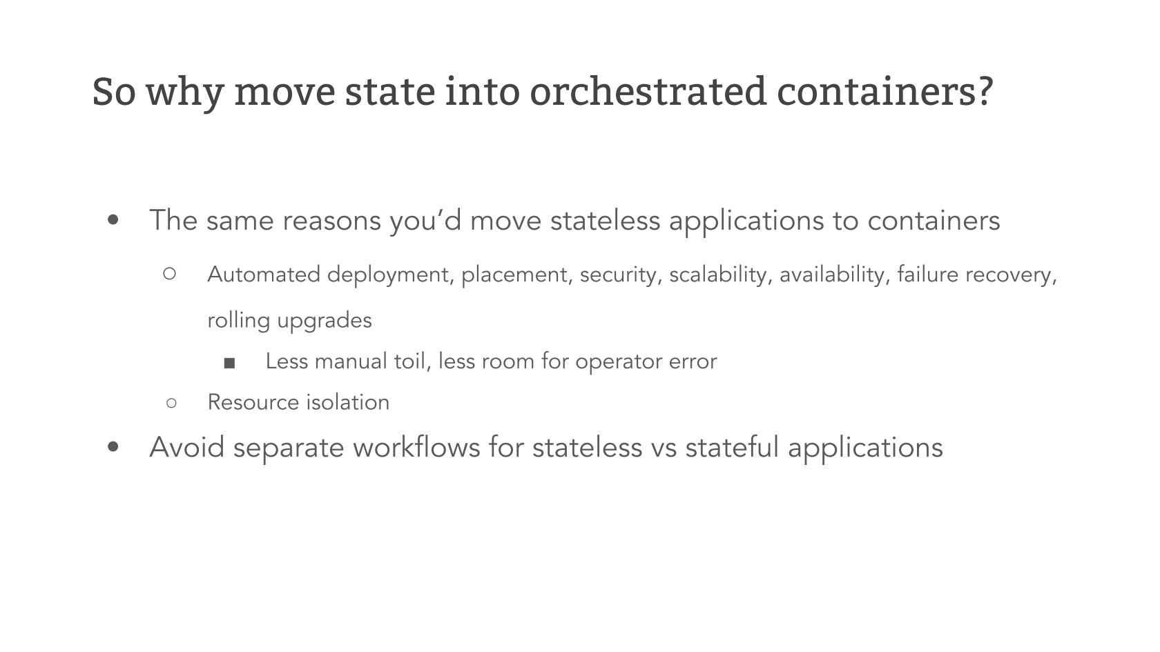 The Highs and Lows of Stateful Containers