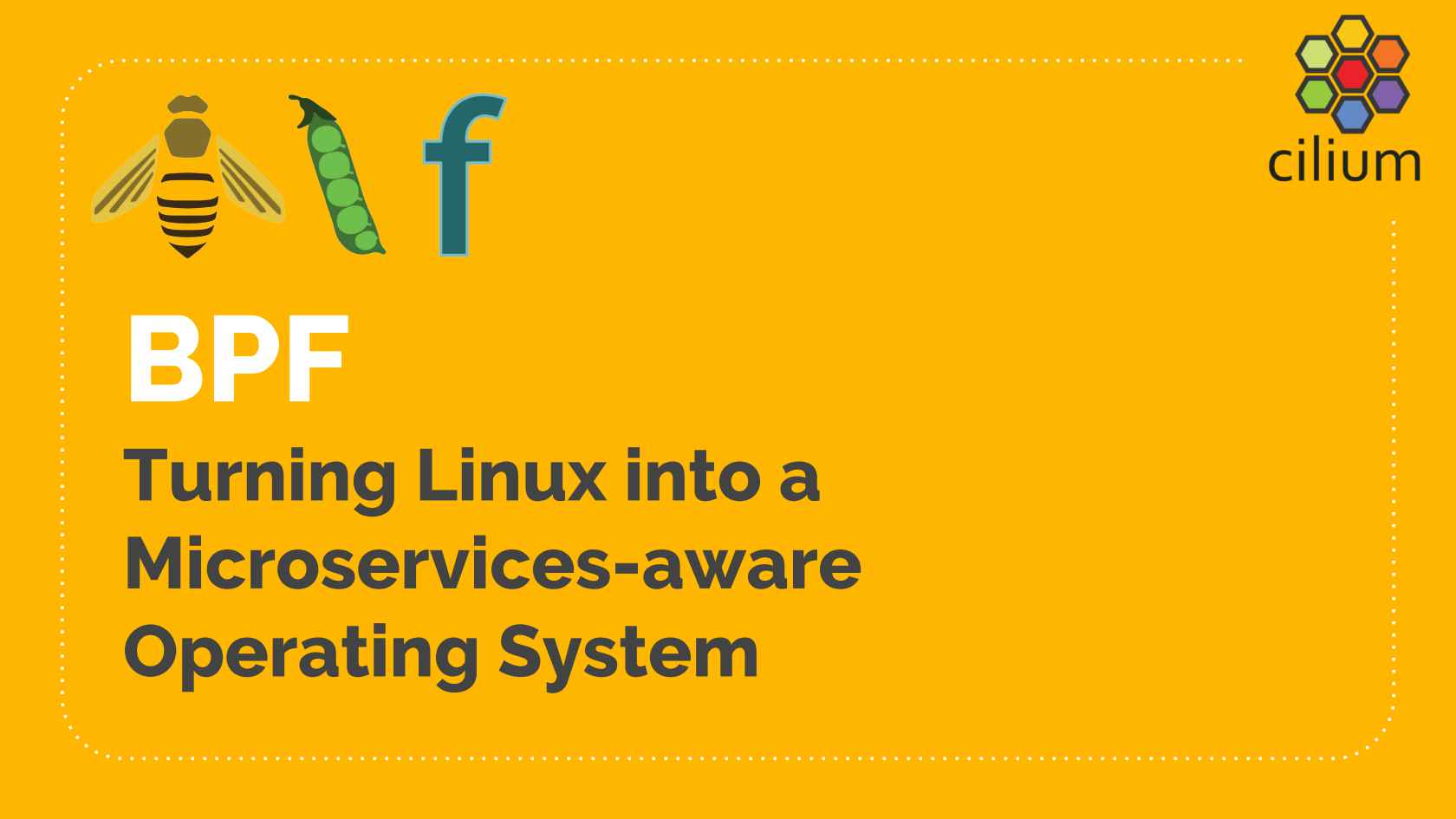 How to Make Linux Microservice-Aware with Cilium and eBPF