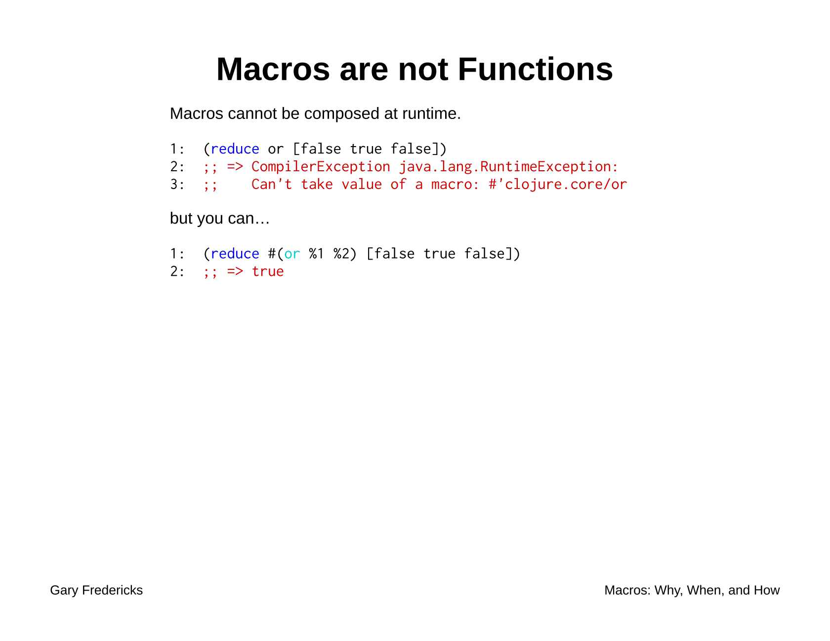 Macros: Why, When, and How