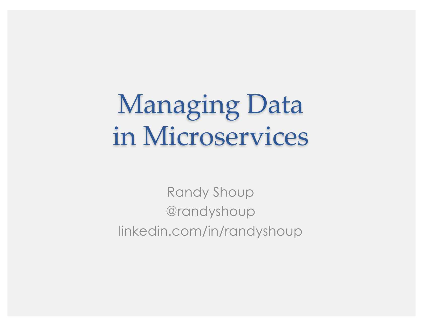 Managing Data in Microservices